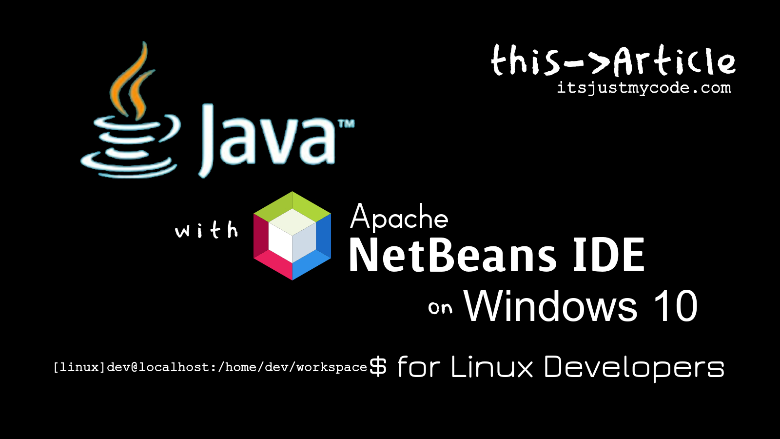 Writing, Compiling and Running Java Code with Apache NetBeans IDE on Windows 10